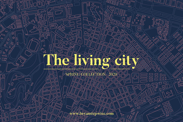 Introducing the new spring 2020 collection · The Living City