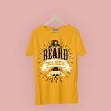 Beard Makes Us Real Man T-Shirt