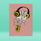 Its My Life Notebook
