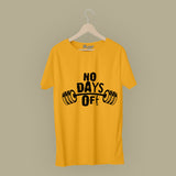 No Day Off T-Shirt