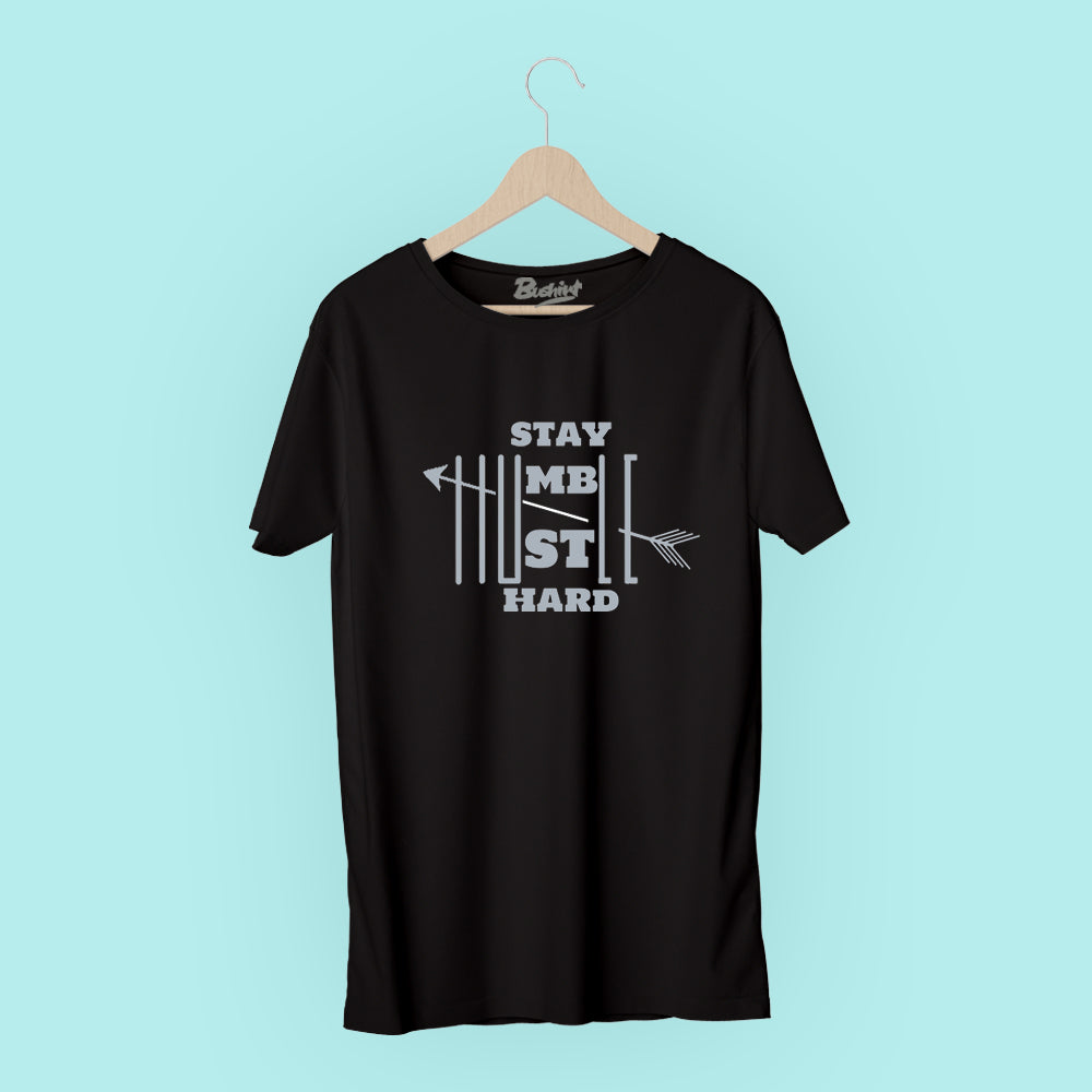 Stay Humble T-Shirt
