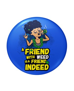 Friend With weed Badges - Bushirt