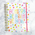 Be Happy Be Bright Be You July 2021-December 2022 Agenda