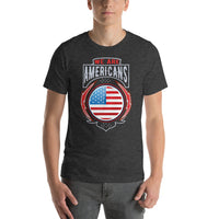 We Are American T-Shirt