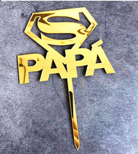 Load image into Gallery viewer, Papa Superman- Gold Acrylic Cake Topper