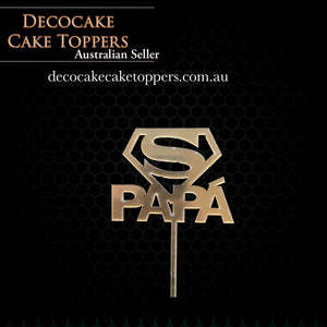 Papa Superman- Gold Acrylic Cake Topper