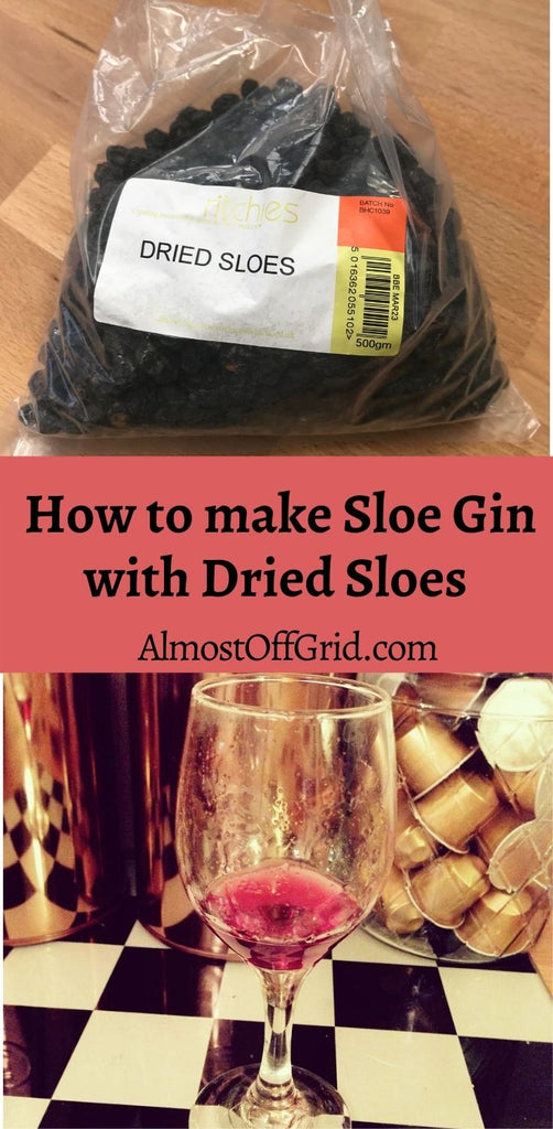 Make Sloe Gin with Dried Sloes