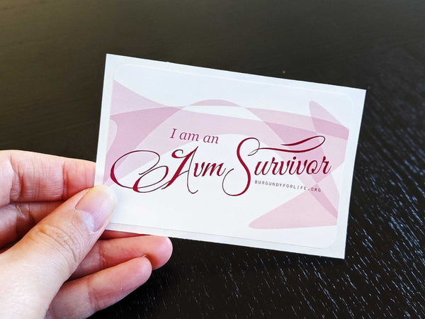 """I am an AVM Survivor"" Sticker Pack (Bulk)"