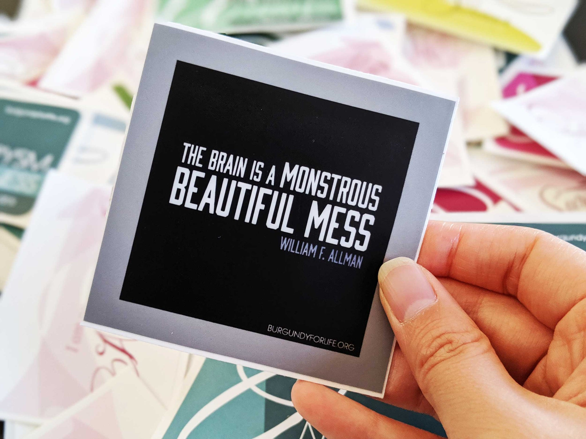 """Brain is a Monstrous Beautiful Mess"" Sticker"