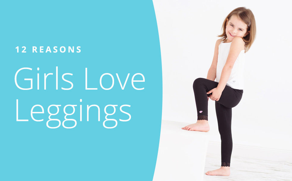12 Reasons Girls Love Leggings