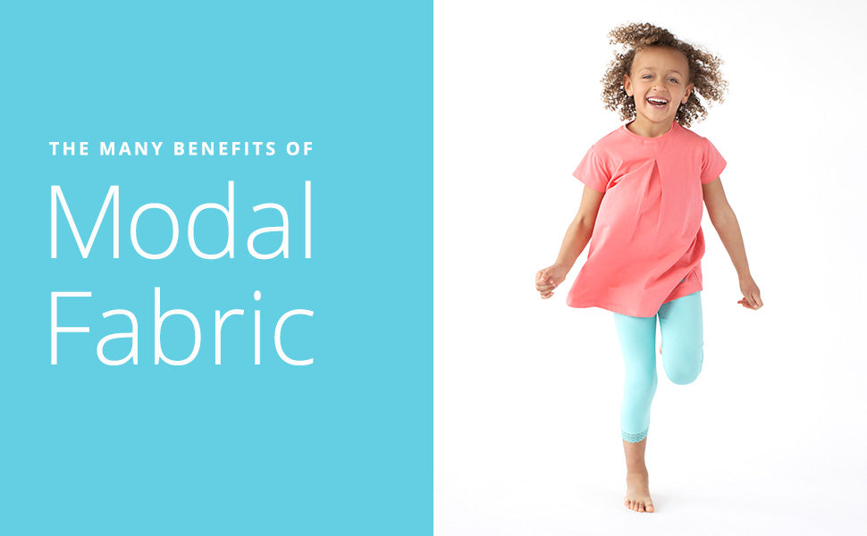 The Many Benefits of Modal Fabric for Kids