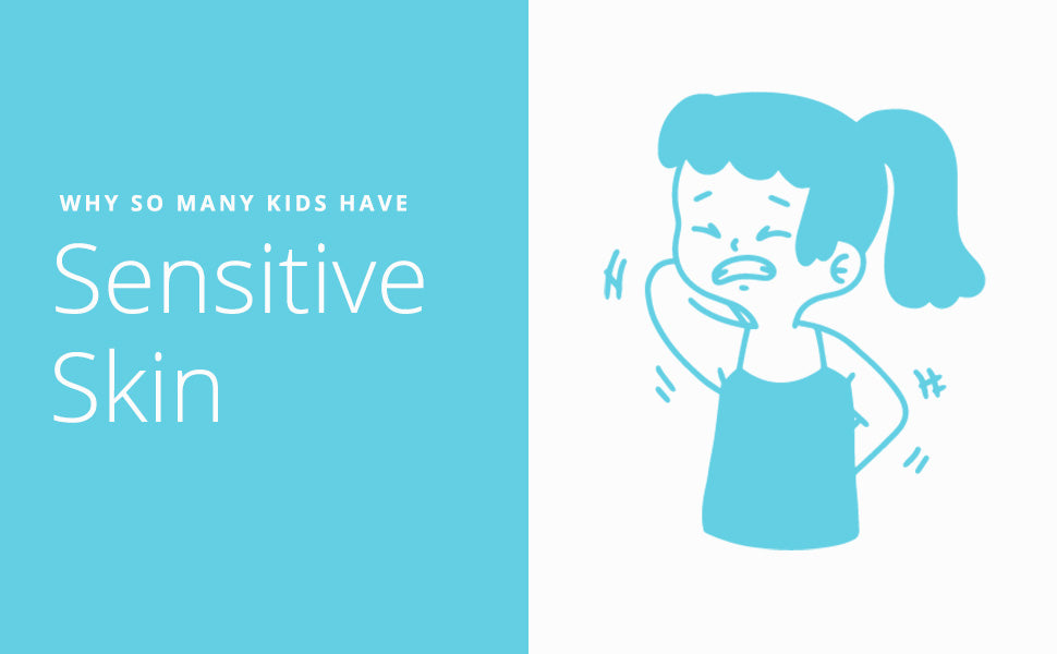 Why Do So Many Kids Have Sensitive Skin?