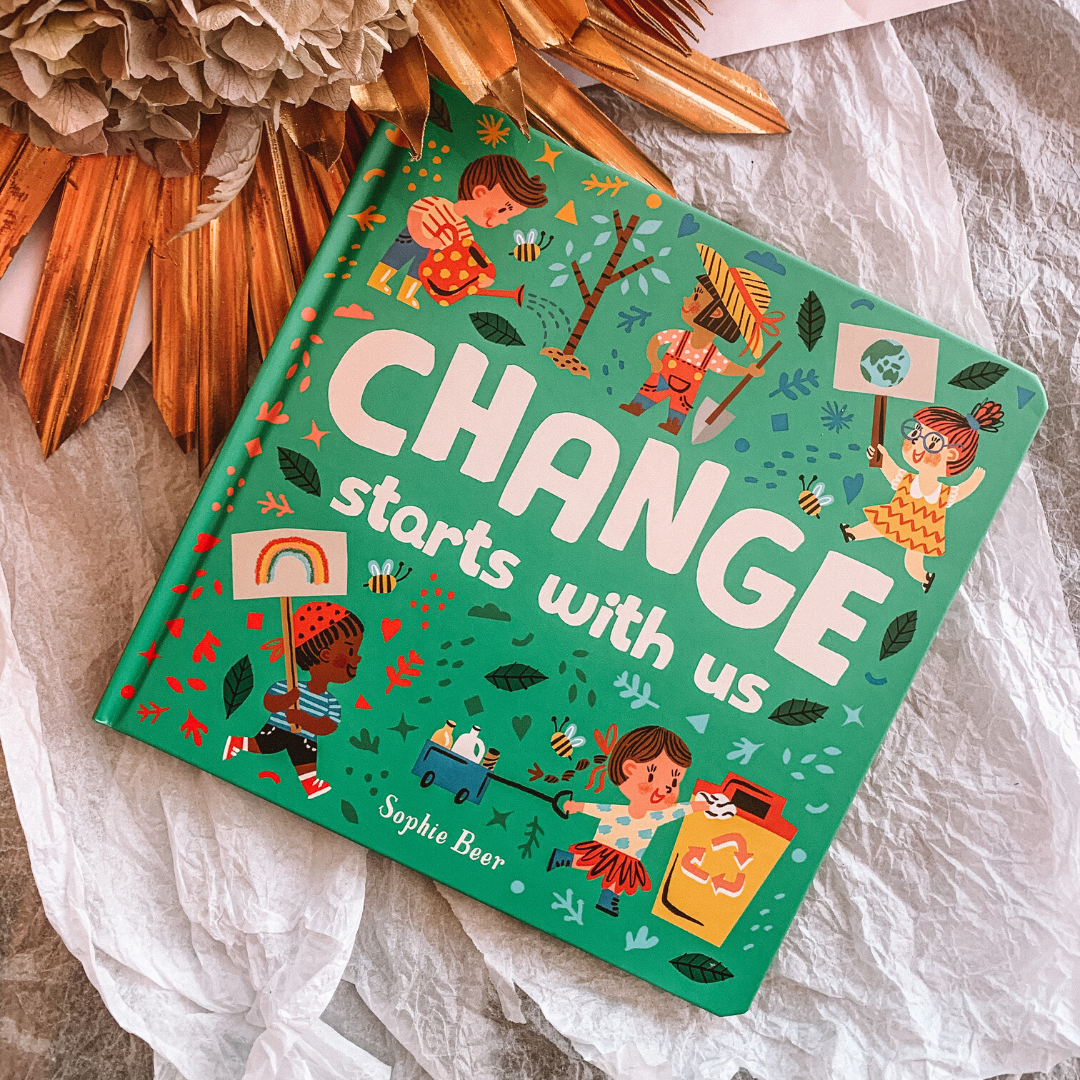 Change Starts With Us ~ Sophie Beer - Actually Boutique
