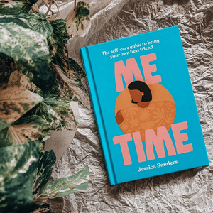 Me Time, The Self-care Guide to Being Your Own Best Friend ~ Jessica Sanders - Actually Boutique