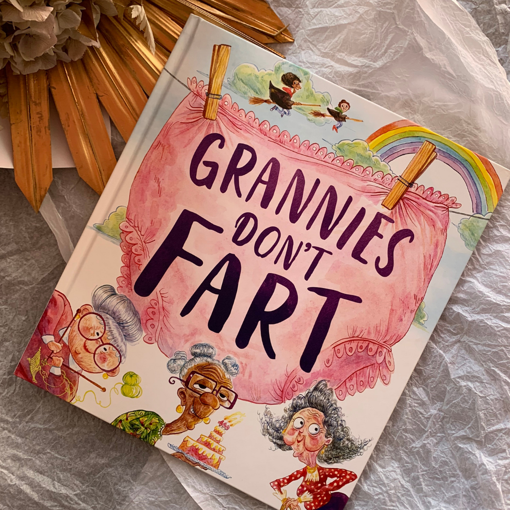Grannies Don't Fart ~ Lisa Regan - Actually Boutique