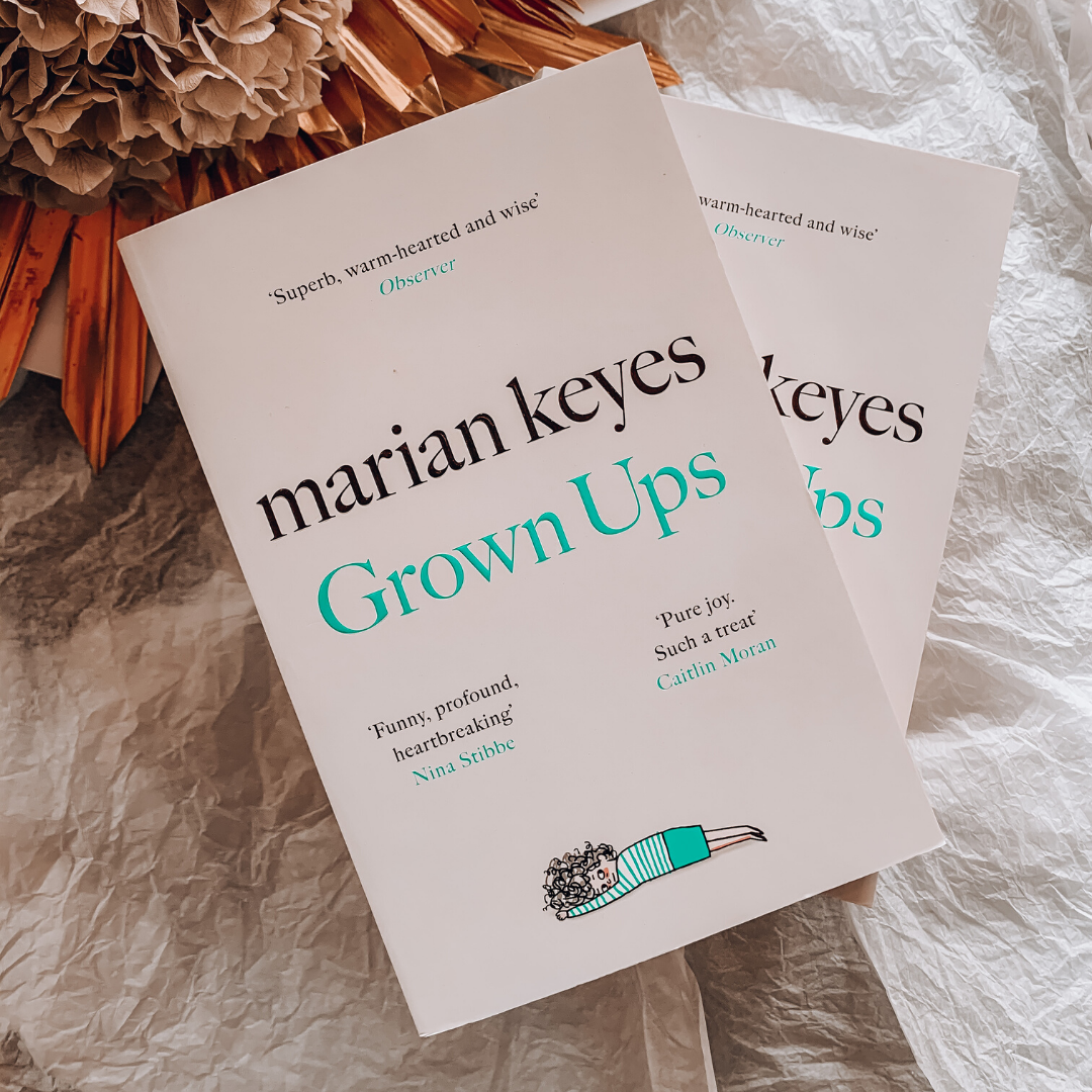 Grown Ups ~ Marian Keyes - Actually Boutique