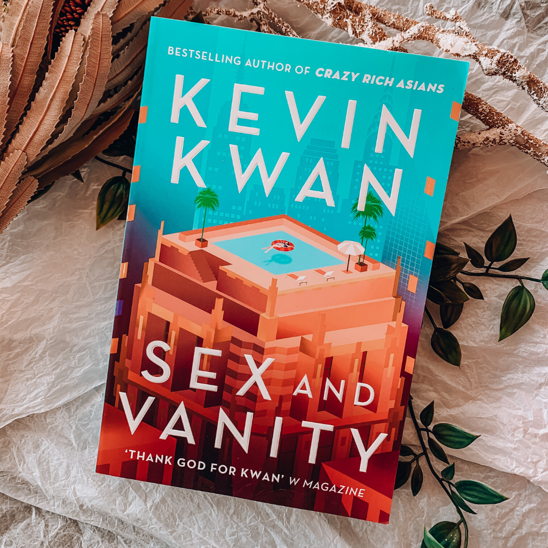 Sex and Vanity ~ Kevin Kwan - Actually Boutique