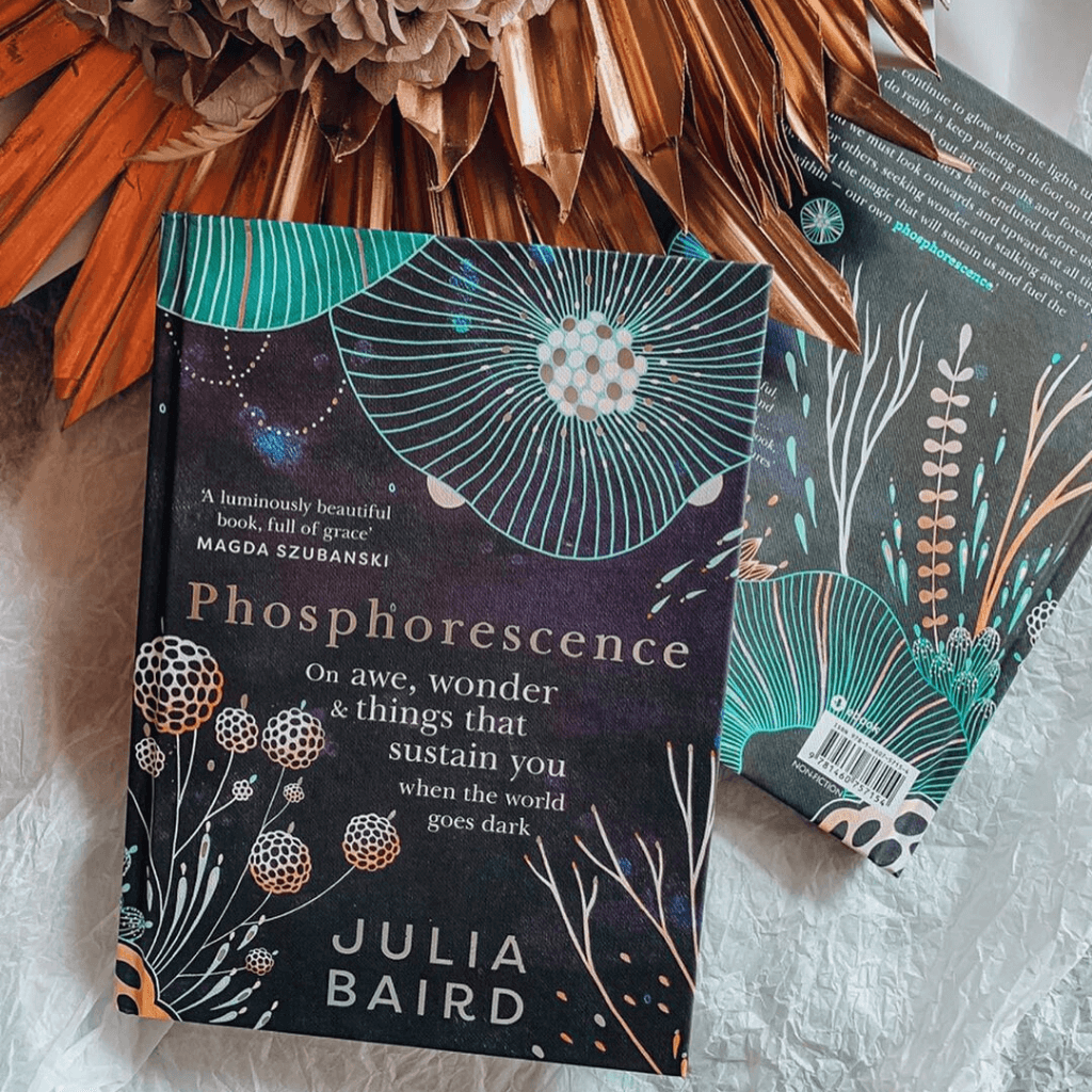 Phosphorescence ~ Julia Baird - Actually Boutique