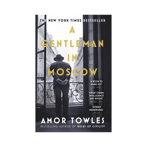 A Gentleman In Moscow ~ Amor Towles - Actually Boutique