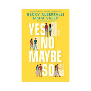 Yes No Maybe So ~ Becky Albertalli - Actually Boutique