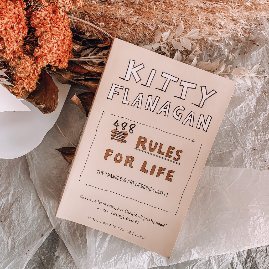Kitty Flanagan's 488 Rules for Life - Actually Boutique