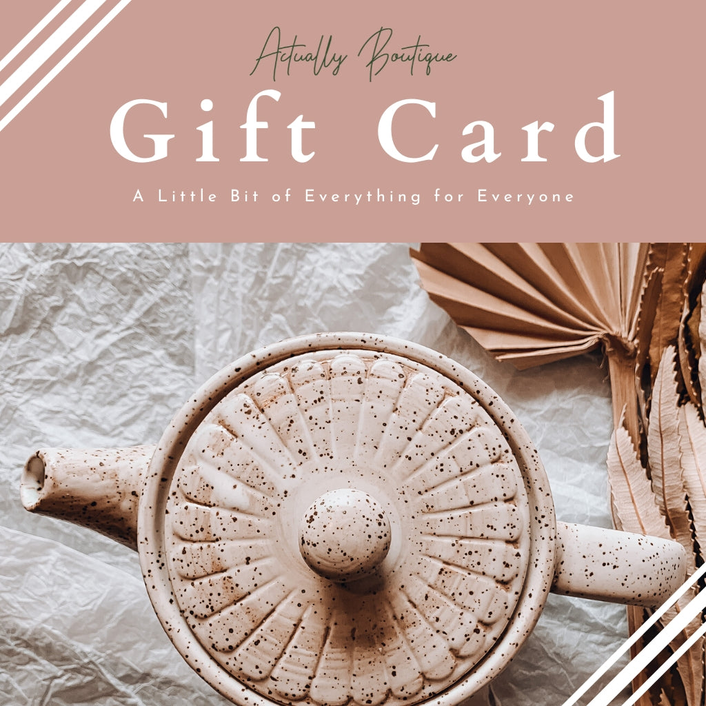 Actually Boutique Gift Card - Actually Boutique