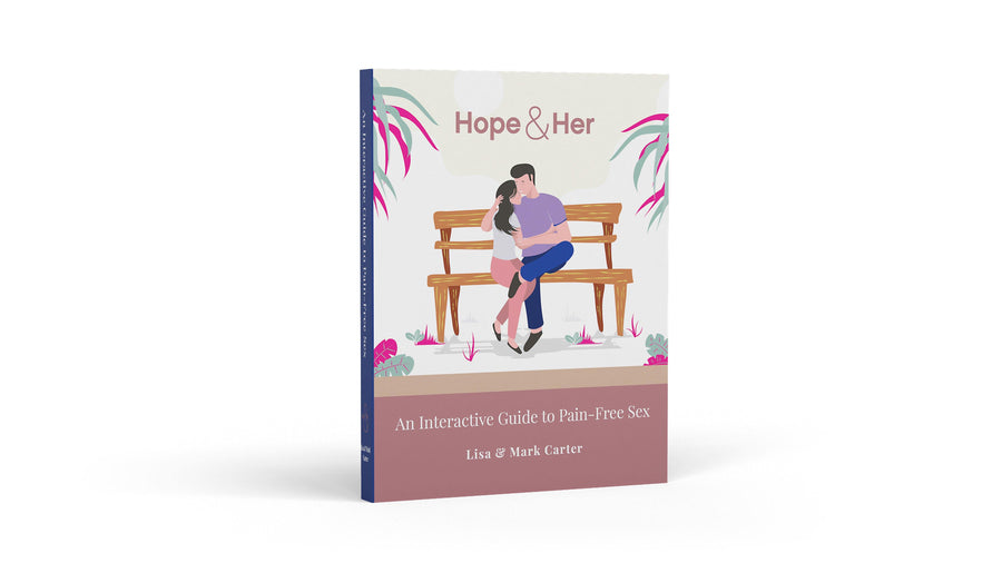 Hope&Her's completely overcome vaginismus book and cover, Interactive Guide to Pain-Free Sex, by Mark and Lisa Carter