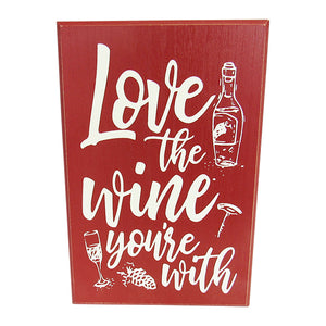 Wine life Love Wine sign