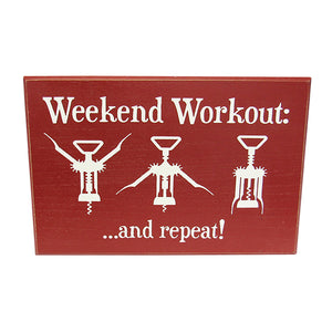Wine life Work Out sign