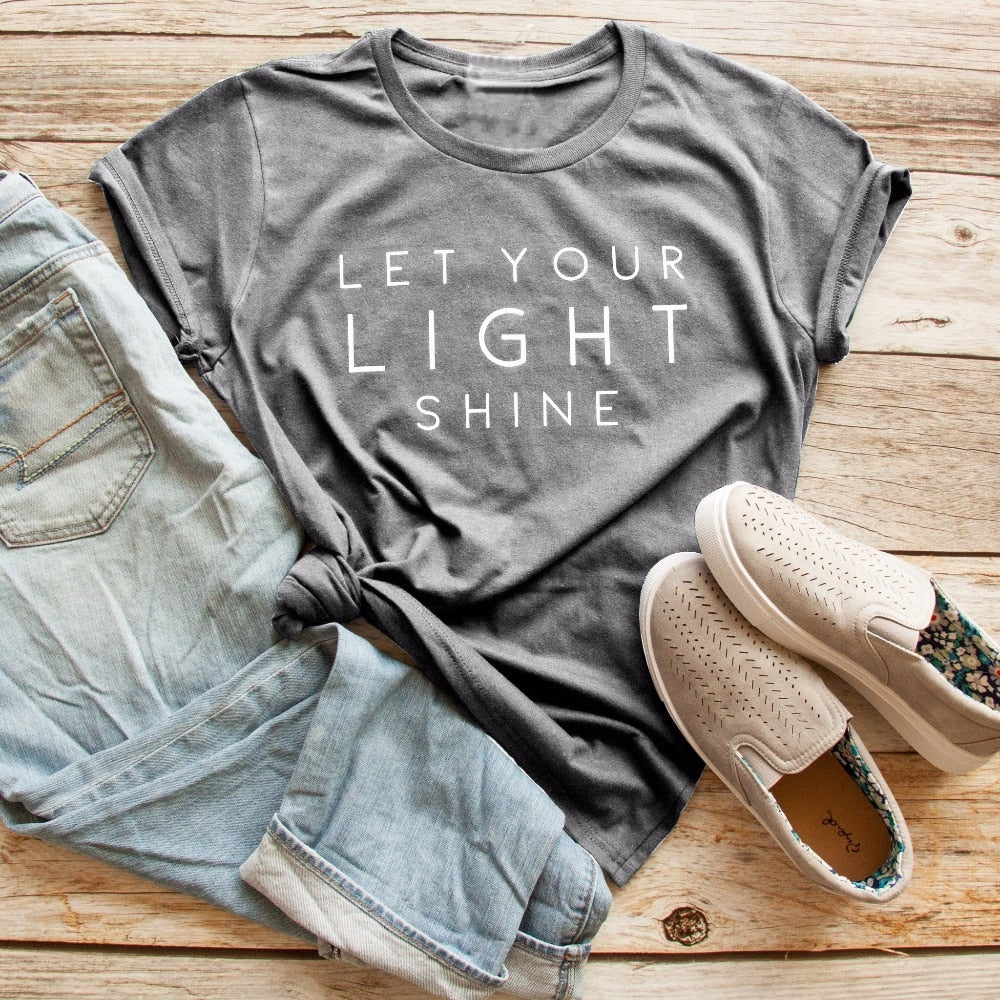 Let you light shine t-shirt women fashion slogan funny tees Christian cool girl holiday gift unisex tops grunge tumblr t shirt