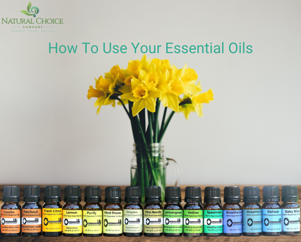 How To Use Your Essential Oils