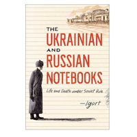 The Ukrainian and Russian Notebooks