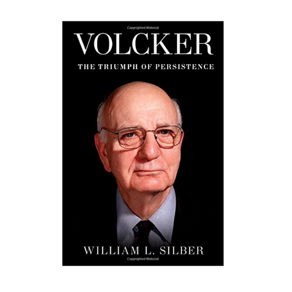 Volcker The Triumph of Persistence- Hardcover