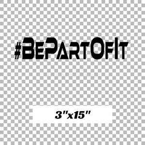#BePartOfIt Rally Decal