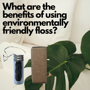What are the benefits of using environmentally friendly floss?