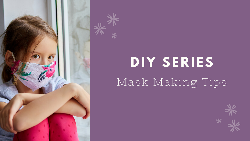 Cloth Masks - Sewing Tips