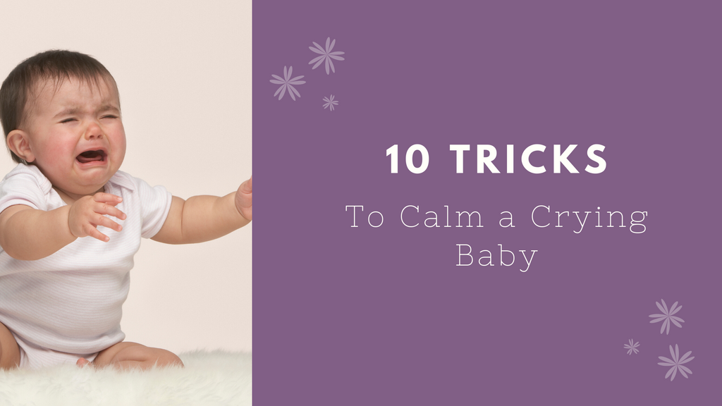 Ten tricks to calm a crying baby.