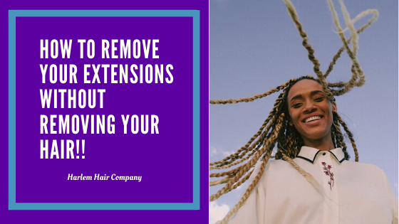 How to Remove Your Hair Extensions Without Removing Your Hair!!