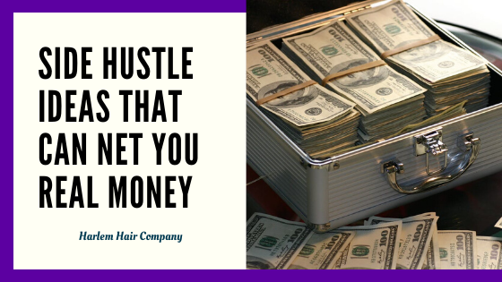 Side Hustle Ideas That Can Net You REAL Money