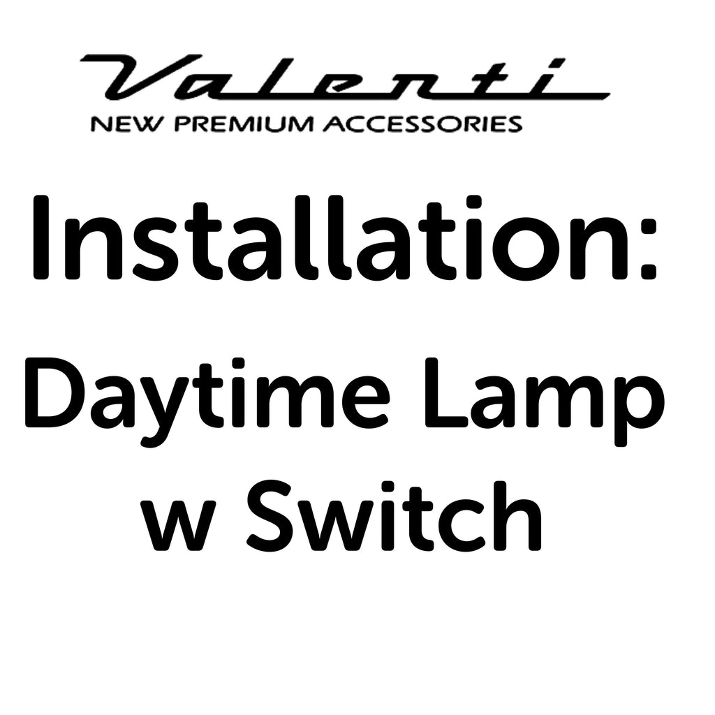 Installation VA - Daytime Lamp (with switch)