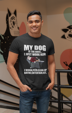 My Dog Is The Boss Unisex T-shirt - LAMASSU-GLOBALS