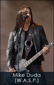 Mike Duda from W.A.S.P.