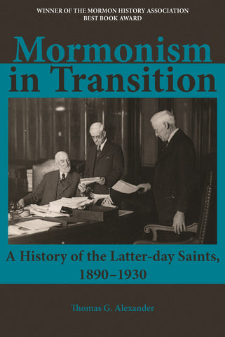 Mormonism in Transition: A History of the Latter-day Saints, 1890–1930, 3rd ed.
