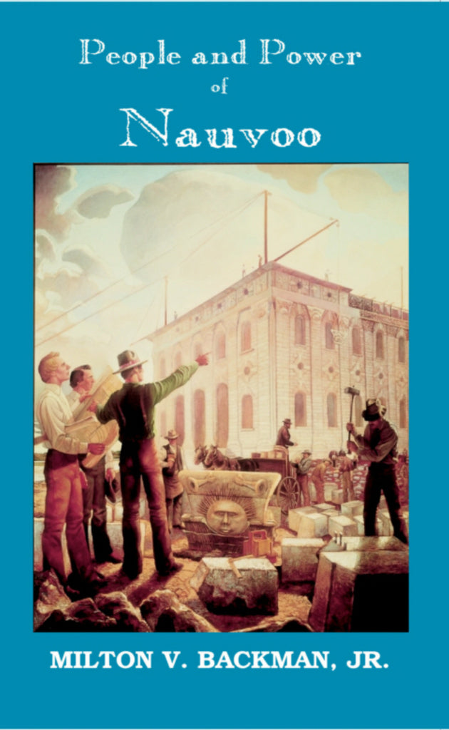 People and Power of Nauvoo: Themes from the Nauvoo Experience