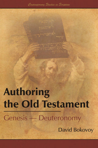 Authoring the Old Testament: Genesis–Deuteronomy