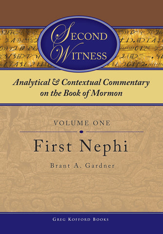 Second Witness: Volume 1: 1 Nephi
