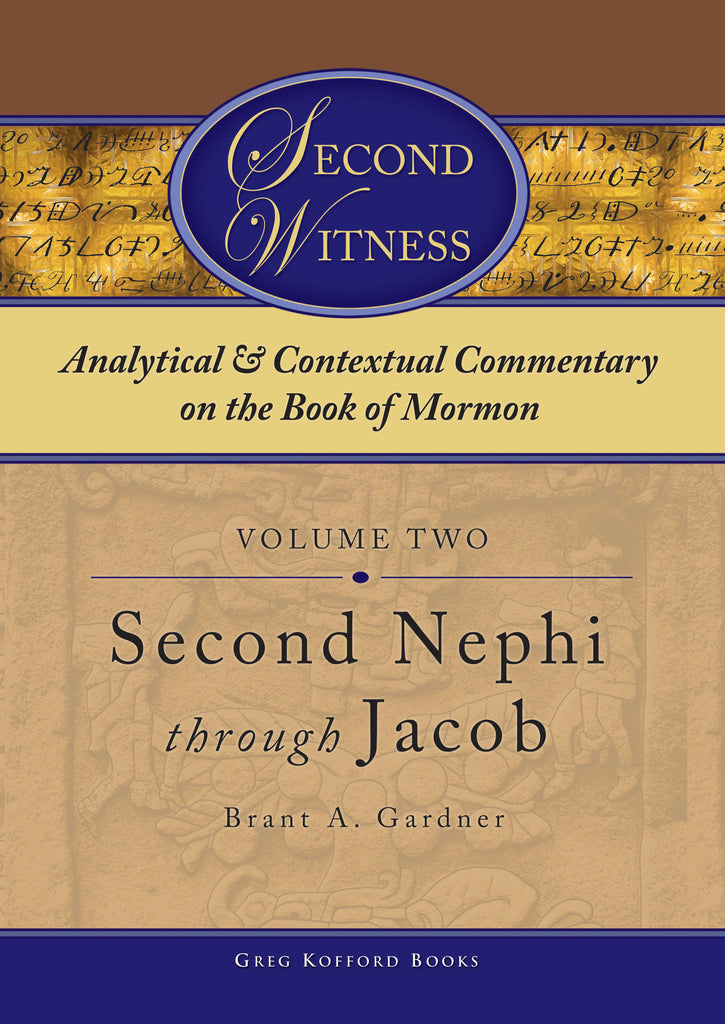 Second Witness: Volume 2: 2 Nephi–Jacob