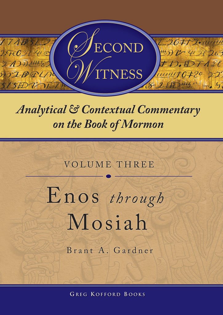 Second Witness: Volume 3: Enos–Mosiah