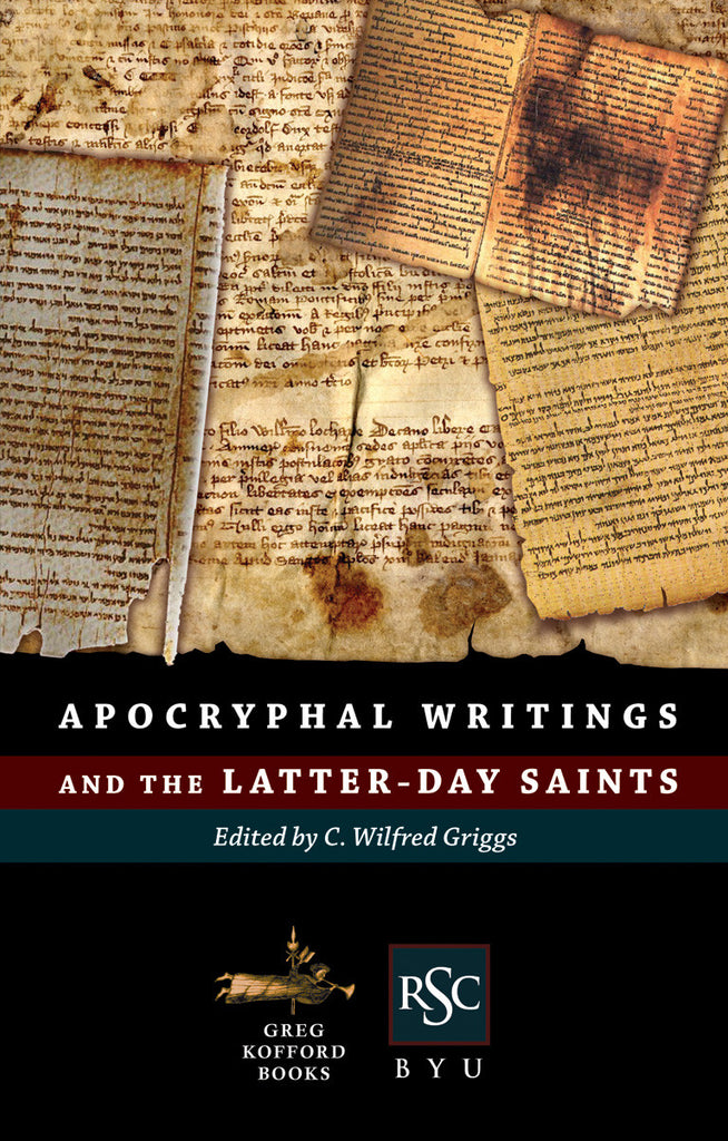Apocryphal Writings and the Latter-day Saints