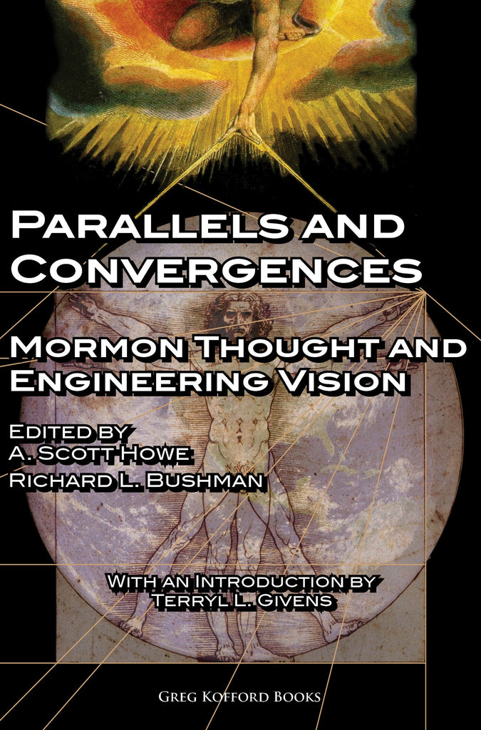 Parallels and Convergences: Mormon Thought and Engineering Vision